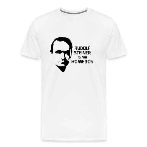 RUDOLF STEINER IS MY HOMEBOY - Men's Premium T-Shirt