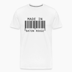 Made in Baton Rouge T-Shirts