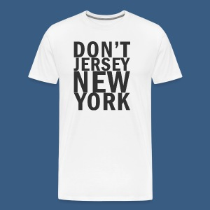 Dont Jersey New York - Men's Premium T-Shirt