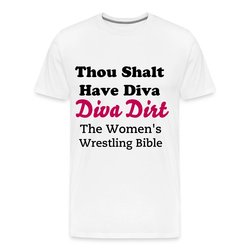 Thou Shalt Have Diva (3XL white) - Men's Premium T-Shirt
