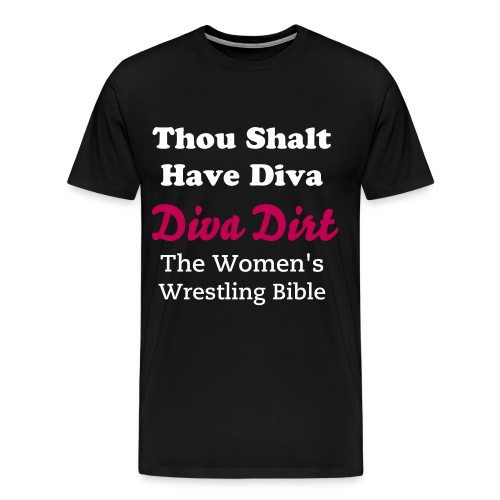 Thou Shalt Have Diva (3XL black) - Men's Premium T-Shirt