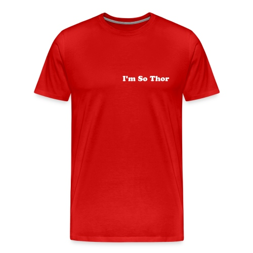 I'm So Thor - T-Shirt - Men's Premium T-Shirt