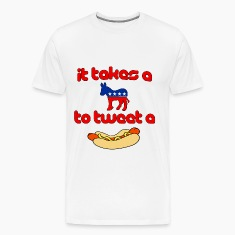 It Takes A Jackass To Raise A Weiner T-Shirts