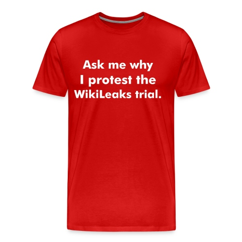 Aske me why I protest the WikiLeaks trial - Men's Premium T-Shirt