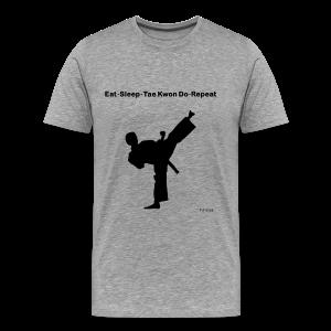 Eat Sleep Tae Kwon Do Repeat - Men's Premium T-Shirt