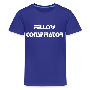 Fellow Conspirator - White Text - Kids - Kids' Premium T-Shirt