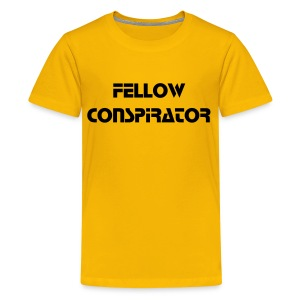 Fellow Conspirator - Black Text - Kids - Kids' Premium T-Shirt
