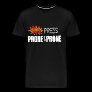 T-Shirts ~ Men's Premium T-Shirt ~ Prone To Prone Men's T-Shirt