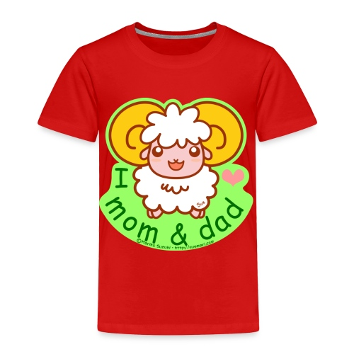 I Love Mom and Dad - Toddler Premium T-Shirt