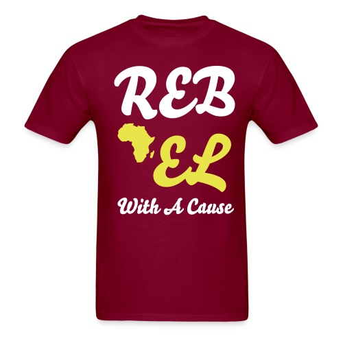 Rebel With A Cause With Africa - Men's T-Shirt