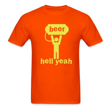 beer hell yeah ! man holding a keg up! T-Shirts