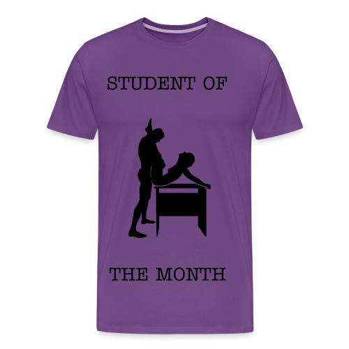 STUDENT OF THE MONTH - Men's Premium T-Shirt