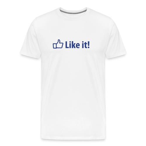 Like it! (men) - Men's Premium T-Shirt