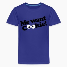 Me want cookie! Kids' Shirts