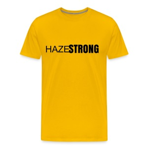 HAZE STRONG Shirt - Men's Premium T-Shirt
