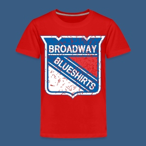 Broadway Blueshirts - Toddler Premium T-Shirt