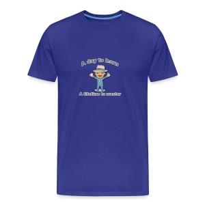 Lifetime to master - Men's Premium T-Shirt