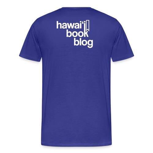 (Hawaiian) Heaven Weeps The Earth Lives - 3X - Men's Premium T-Shirt