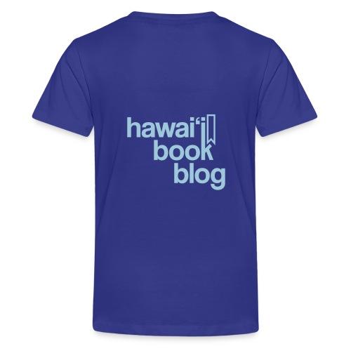 (Hawaiian) Heaven Weeps The Earth Lives - Kids' Premium T-Shirt