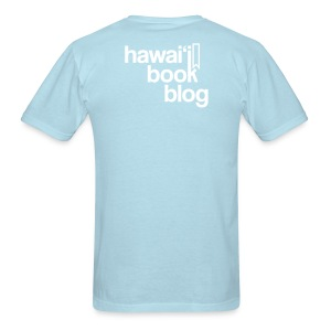 (Hawaiian) Heaven Weeps The Earth Lives - Men's T-Shirt