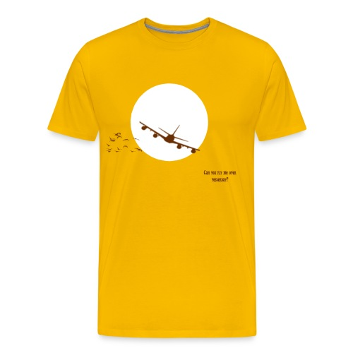 CAN YOU FLY ME OVER YESTERDAY??? - Men's Premium T-Shirt
