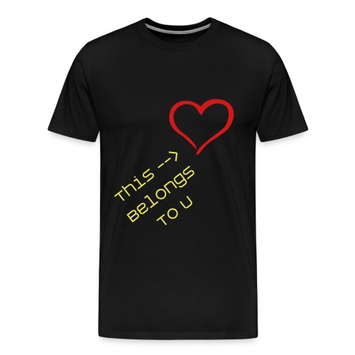 Men's Premium T-Shirt - When you love someone, essentially and figuratively, you give them your heart.