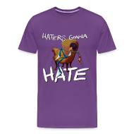 T-Shirts ~ Men's Premium T-Shirt ~ Hater's Gonna Hate Men's T