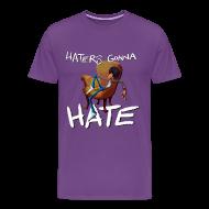 T-Shirts ~ Men's Premium T-Shirt ~ Hater's Gonna Hate Men's T
