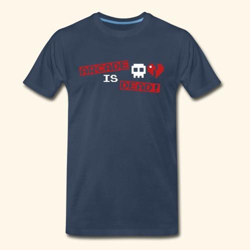 Arcade is Dead (editable backprint) - Men's Premium T-Shirt