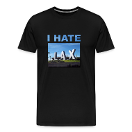 T-Shirts ~ Men's Premium T-Shirt ~ I hate Lax Airport shirt