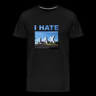 T-Shirts ~ Men's Premium T-Shirt ~ I hate Lax Airport shirt