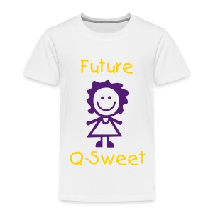 Future Q Sweet Toddler - Toddler Premium T-Shirt
