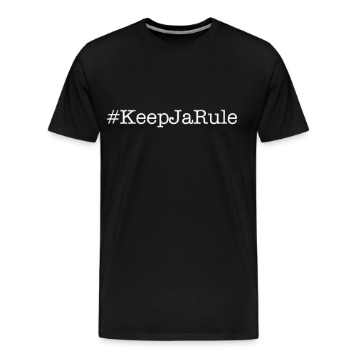 #KeepJaRule2 - Men's Premium T-Shirt
