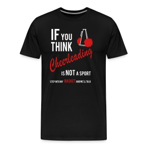 If You Think Cheerleading Mens Heavyweight T-shirt - Men's Premium T-Shirt