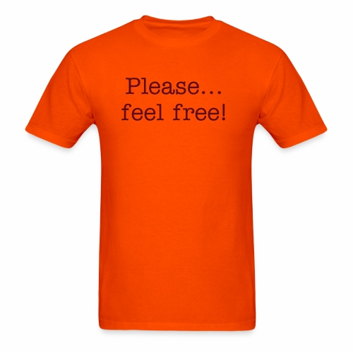 Feel Free! - Men's T-Shirt