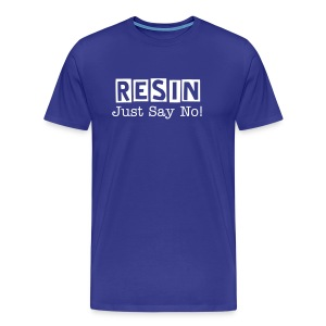 Resin - Just Say No - Men's Premium T-Shirt