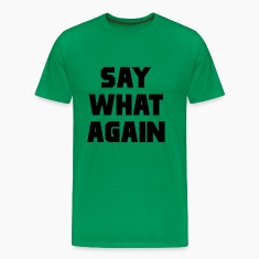 Pulp Fiction Say What Again T-Shirts
