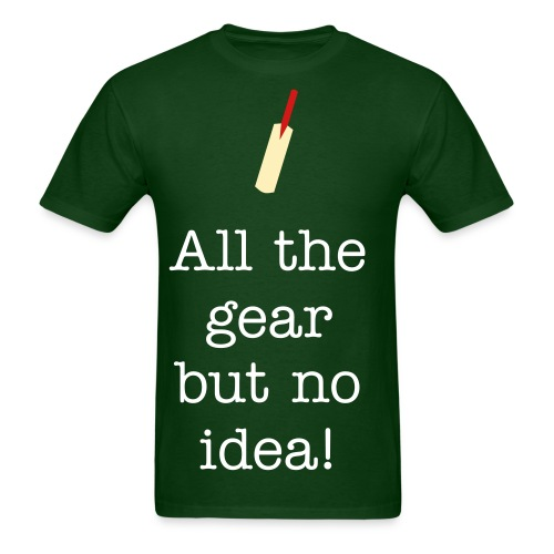 All the gear but no idea! - Men's T-Shirt