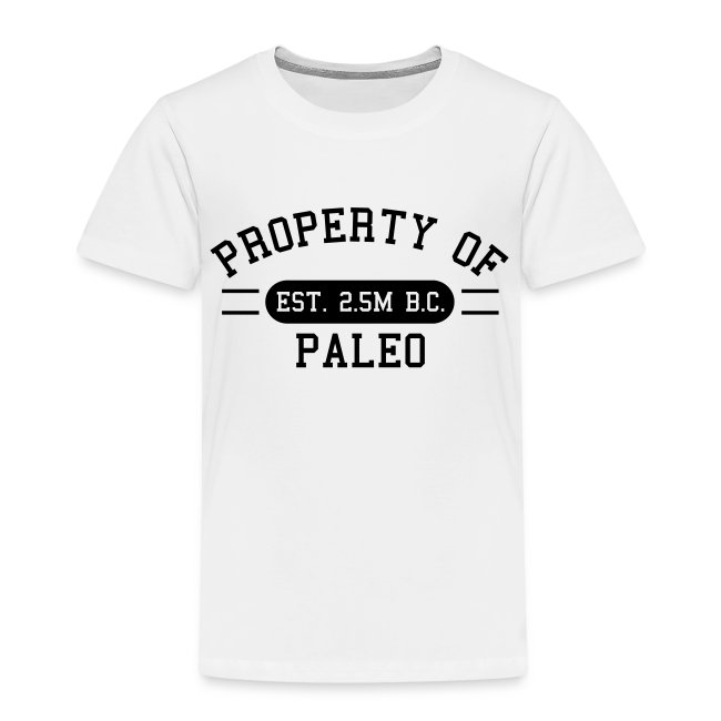 Toddler Property of Paleo