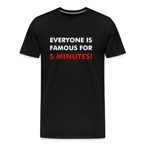 Everyone is an artist. - Men's Premium T-Shirt