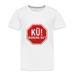 (Hawaiian) Stop! Hammer Time! - Toddler Premium T-Shirt