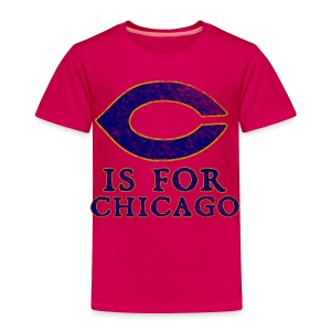 C is for Chicago - Toddler Premium T-Shirt
