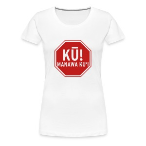 (Hawaiian) Stop! Hammer Time! Womens+ - Women's Premium T-Shirt