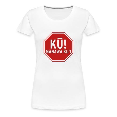 (Hawaiian) Stop! Hammer Time! Womens+ - Women's Premium T-Shirt