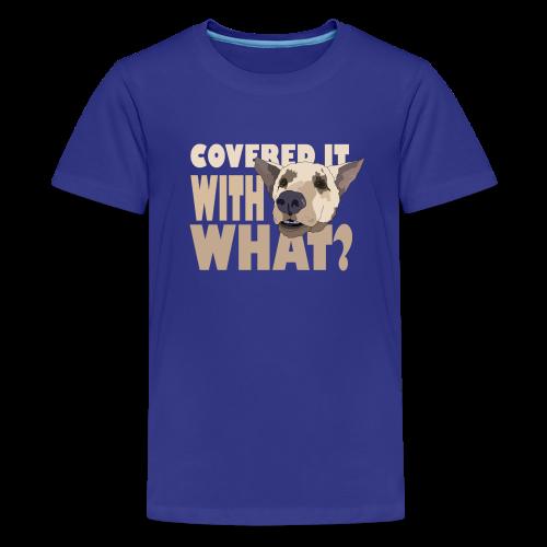 WITH WHAT? - Kids' Premium T-Shirt