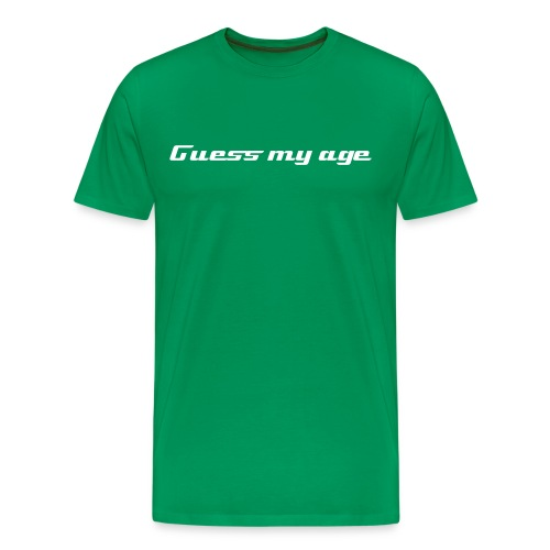 Guess my age - Men's Premium T-Shirt