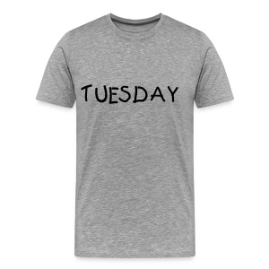 Tuesday Shirt - Men's Premium T-Shirt