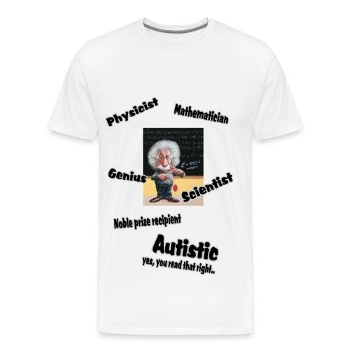 Yet it is Autism - Men's Premium T-Shirt