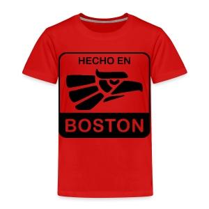 Hecho En Boston - Toddler Premium T-Shirt