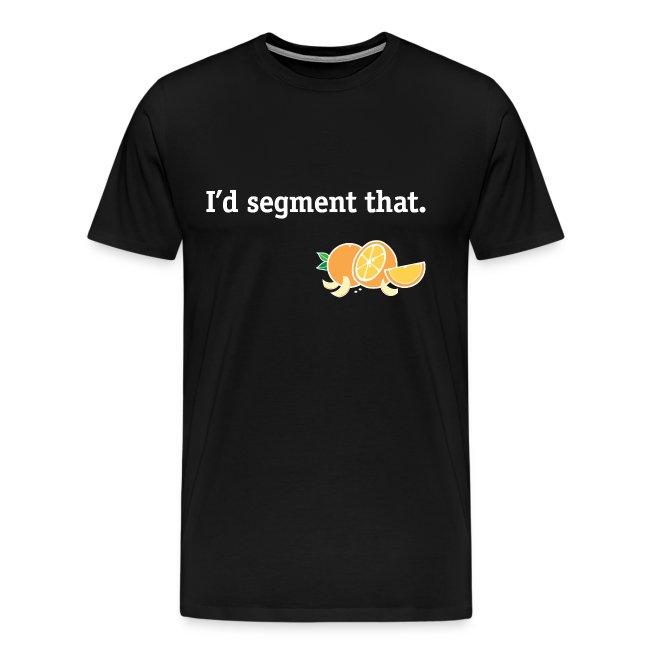 I'd segment that
